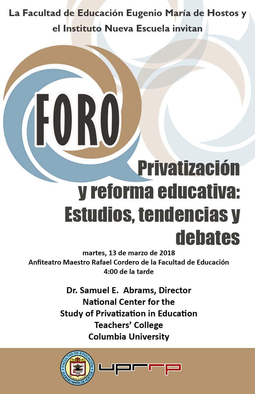 Foro sobre la privatización y reformaeducativa